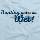 BOATING MAKES ME WET Light blue art preview
