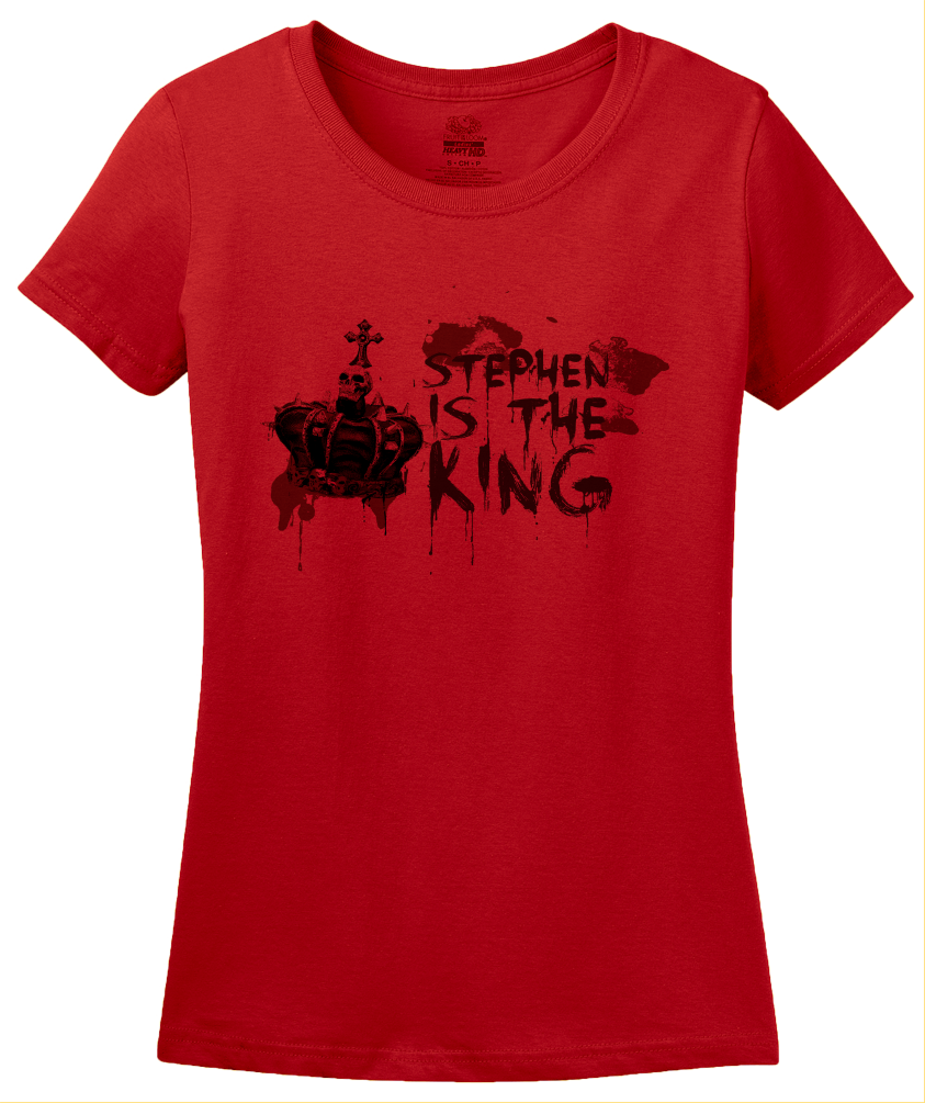 Ladies Red Stephen Is The King - Funny Horror Book Reading Fan Humor T-shirt