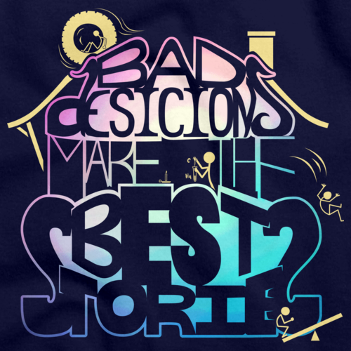 BAD DECISIONS MAKE THE BEST STORIES Navy art preview