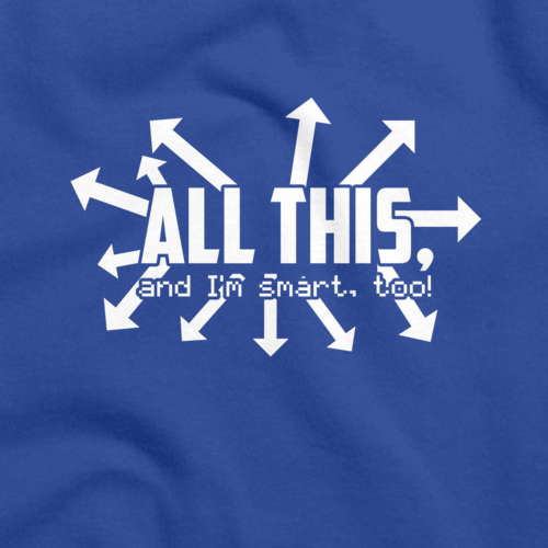 ALL THIS, & I'M SMART, TOO! Royal Blue art preview