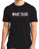 Standard Black I Don't Like Being Told What To Do- BDSM Sub Humor Bottom Kink T-shirt