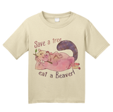 Youth Natural Save A Tree, Eat A Beaver - Animal Sex Joke Raunchy Humor Funny T-shirt