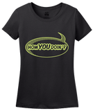 Ladies Black How You Doin'? - Comic Book Pickup Line Bar Humor T-shirt