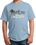 Youth Light Blue Nice Legs, When Do They Open? - Awkward Pickup Line Bad Sex Joke T-shirt