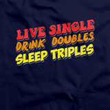 LIVE SINGLE, DRINK DOUBLES, SLEEP TRIPLES Navy art preview
