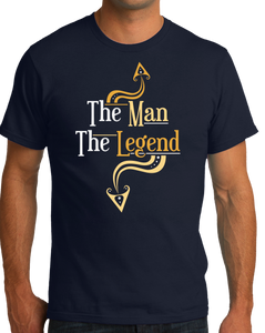 Standard Navy The Man (You), The Legend (Your Junk!) - Cocky PUA Raunchy Humor T-shirt