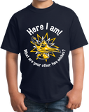 Youth Navy Here I Am! What Are Your Other Two Wishes? - Cocky T-shirt