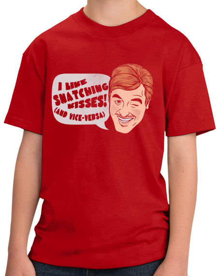 Youth Red I Snatch Kisses (And Vice Versa) - Lewd Humor Snatch Funny Sex T-shirt
