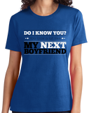 Ladies Royal You Look Like My New Boyfriend! - Funny Drinking Pickup Line Bar T-shirt