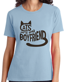 Ladies Light Blue Cats Are My Boyfriend - Cat Lady Spinster Funny Cats Joke Humor T-shirt