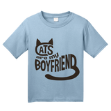Youth Light Blue Cats Are My Boyfriend - Cat Lady Spinster Funny Cats Joke Humor T-shirt