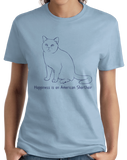 Ladies Light Blue Happiness Is An American Short Hair - Cat Lover Kitty Breed T-shirt