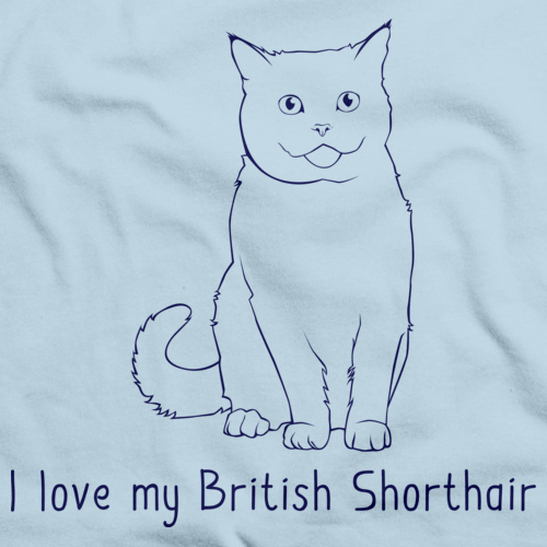 I Love My British Shorthair Light blue Art Preview