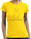 Ladies Yellow I Love My British Shorthair - Cat Fancy Breed Lover Parent T-shirt