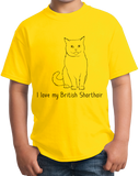 Youth Yellow I Love My British Shorthair - Cat Fancy Breed Lover Parent T-shirt