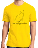 Standard Yellow I Love My Egyptian Mau - Cat Fancy Breed Lover Parent Owner T-shirt