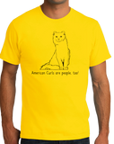 Standard Yellow American Curls Are People Too! - Cat Fancy Breed Lover Owner T-shirt
