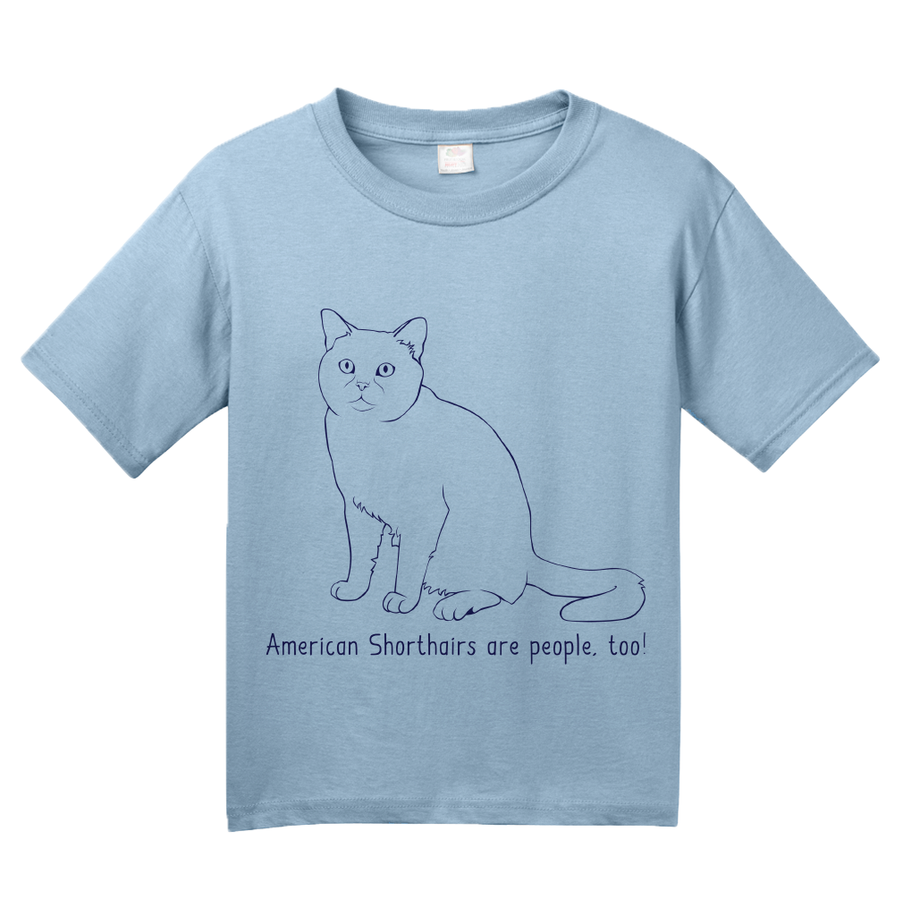 Youth Light Blue American Shorthairs Are People Too! - Cat Breed Lover Owner T-shirt