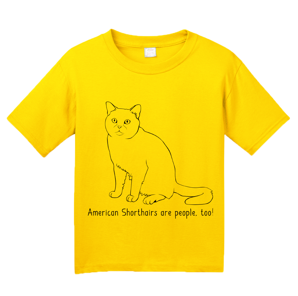 Youth Yellow American Shorthairs Are People Too! - Cat Breed Lover Owner T-shirt