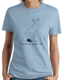 Ladies Light Blue Balinese Are People Too! - Cat Breed Lover Parent Owner Gift T-shirt