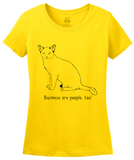 Ladies Yellow Burmese Are People Too! - Cat Breed Lover Parent Owner Gift T-shirt