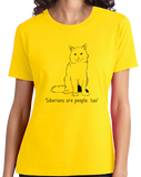 Ladies Yellow Siberians Are People Too! - Cat Breed Lover Parent Owner T-shirt