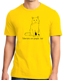 Standard Yellow Siberians Are People Too! - Cat Breed Lover Parent Owner T-shirt