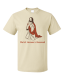 Standard Natural Christ Answers Kneemail - Funny Christian Humor Pun Jesus Prayer T-shirt