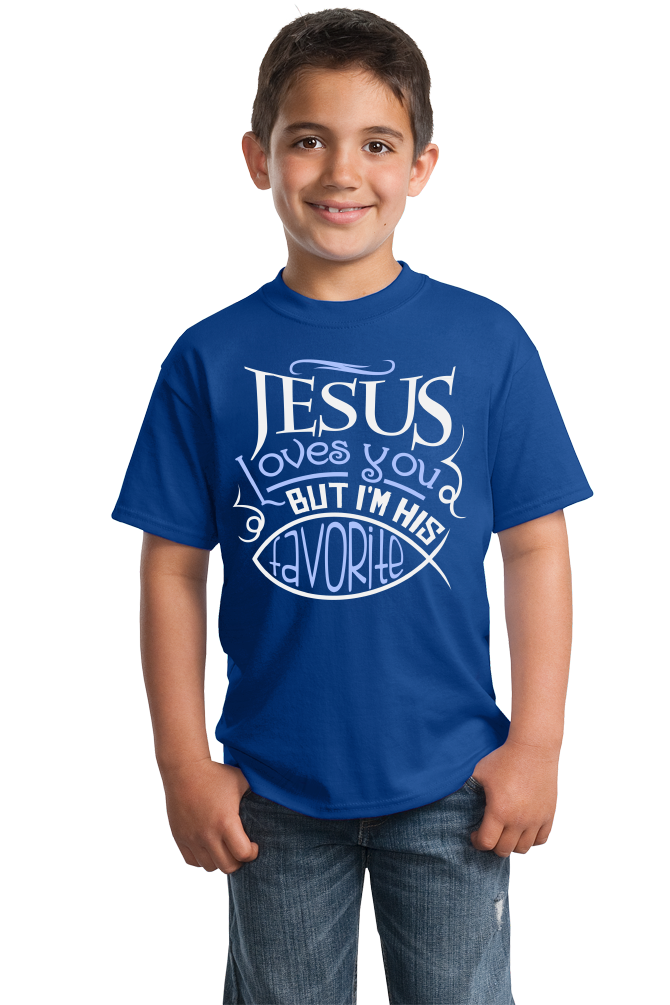Youth Royal Jesus Loves You (But I'm His Favorite!) - Christian Humor Funny T-shirt