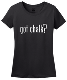 Ladies Black Got Chalk? - Rock Climbing Humor Funny Parody 90s Nostalgia Joke T-shirt