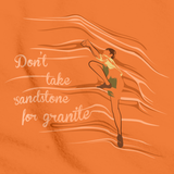 Don't Take Sandstone For Granite | Rock Climber Orange art preview