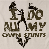 I DO ALL MY OWN STUNTS Natural art preview