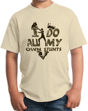Youth Natural I Do All My Own Stunts - 4 Wheeler Pride Quads Muddin Stuntman T-shirt