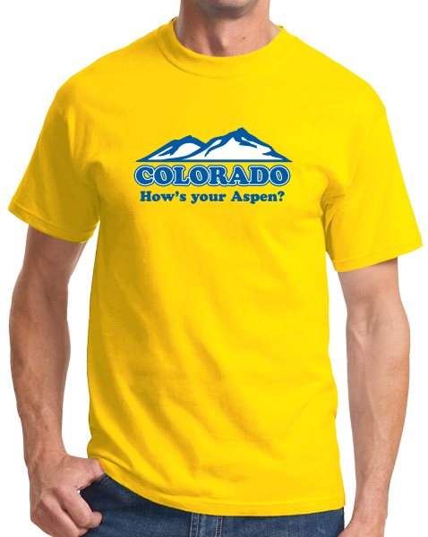 "Standard Yellow Colorado ""How's Your Aspen""?"" - Aspen Colorado Retro Hipster T-shirt"