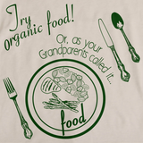 TRY ORGANIC FOOD (YOUR GRANDPARENT'S FOOD) Natural art preview