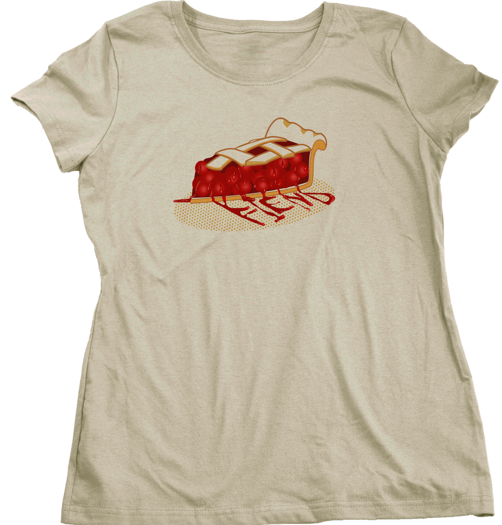 Ladies Natural Pie Fiend - Pie Lover Baking Fiend Funny Dessert Lover Apple Pie T-shirt