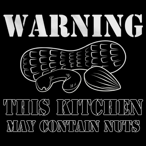 Warning, This Kitchen May Contain Nuts - Allergy Warning Humor Black Art Preview