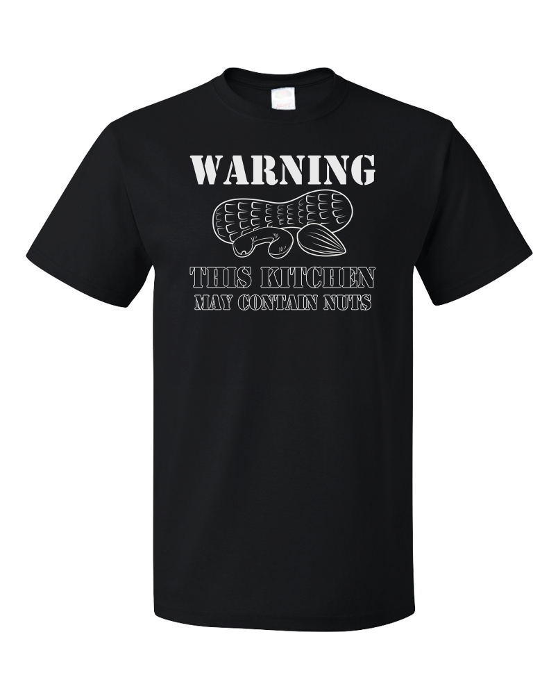 Standard Black Warning, This Kitchen May Contain Nuts - Allergy Warning Humor T-shirt