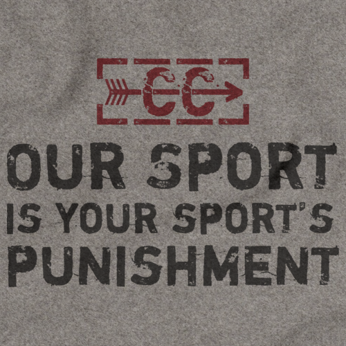 CROSS COUNTRY: OUR SPORT IS YOUR SPORT'S PUNISHMENT Grey art preview