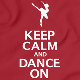 Keep Calm And Dance On Red Art Preview