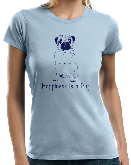 Ladies Light Blue Happiness is a Pug - Pug Dog Breed Lover Cute Funny Gift T-shirt