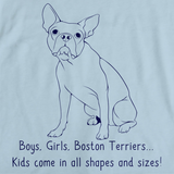 Boys, Girls, & Boston Terriers = Kids Light blue art preview