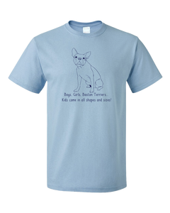Standard Light Blue Boys, Girls, & Boston Terriers = Kids - Boston Terrier Parent T-shirt