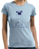 Ladies Light Blue Boys, Girls, & Pugs = Kids - Pug Parent Owner Lover Cute Funny T-shirt