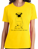 Ladies Yellow Boys, Girls, & Pugs = Kids - Pug Parent Owner Lover Cute Funny T-shirt