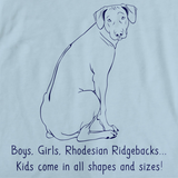 BOYS, GIRLS, & RHODESIAN RIDGEBACKS = KIDS Light blue Art Preview