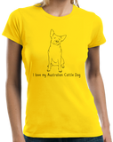 Ladies Yellow I Love my Australian Cattle Dog - Cattle Dog Owner Lover Cute T-shirt