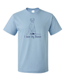 Standard Light Blue I Love my Boxer - Boxer Dog Breed Owner Lover Parent Cute Unique T-shirt