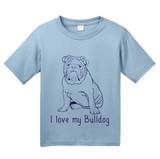 Youth Light Blue I Love my Bulldog - Bulldog Breed Owner Parent Lover Cute T-shirt