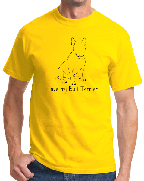 Standard Yellow I Love my Bull Terrier - Bull Terrier Dog Lover Owner Parent Fun T-shirt